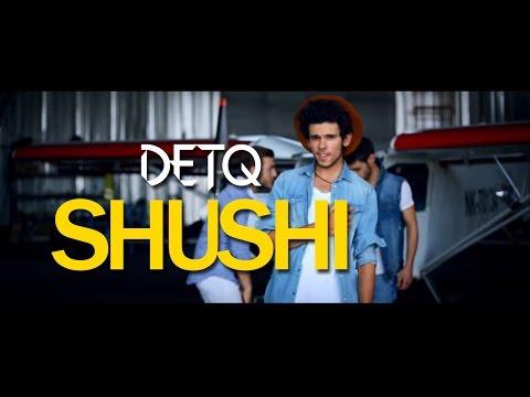 Detq - Shushi