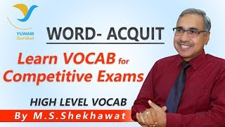 Vocab for Competitive Exams | ACQUIT | Yuwam | High Level Vocab | English | Man Singh Shekhawat