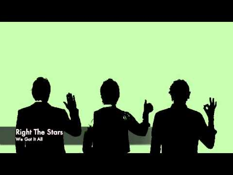 We Got It All (Song) by Right the Stars