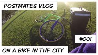 Postmates-Vlog on a bike 12:34pm-2:55pm for $56