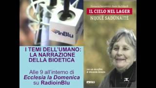 Il cielo nel lager – Intervista a Nijole Sadunaite su Radio InBlu