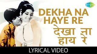 Dekha na Haye with lyrics   देखा न हाय   - YouTube