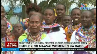 Kajiado county government sets up Sh26 million project to help employ 900 women