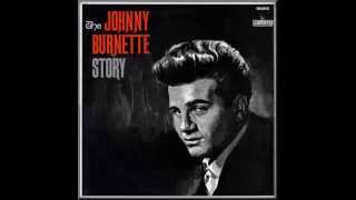 Johnny Burnette - Drinking Wine (Spo-Dee-O-Dee)