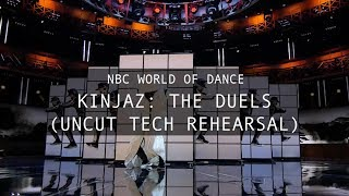 NBC World of Dance - Kinjaz: The Duels (Un-Cut Tech Rehearsal)