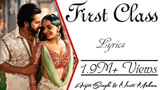 FIRST CLASS Full Song With Lyrics - Kalank - Arijit   - YouTube