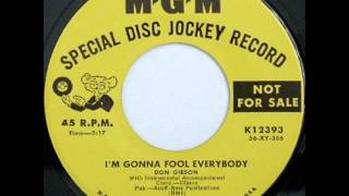 Don Gibson  I'm Gonna Fool Everybody  MGM K12393