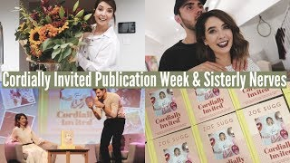 CORDIALLY INVITED PUBLICATION WEEK & SISTERLY NERVES | WEEKLY VLOG