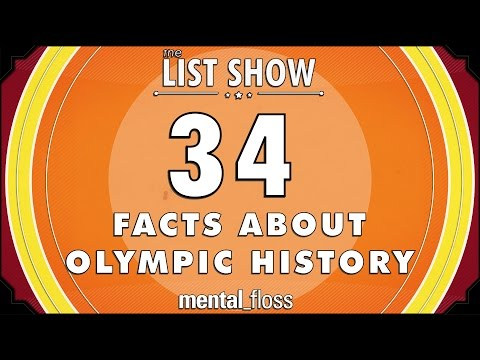 34 Facts about Olympic History - mental_floss List Show Ep. 431