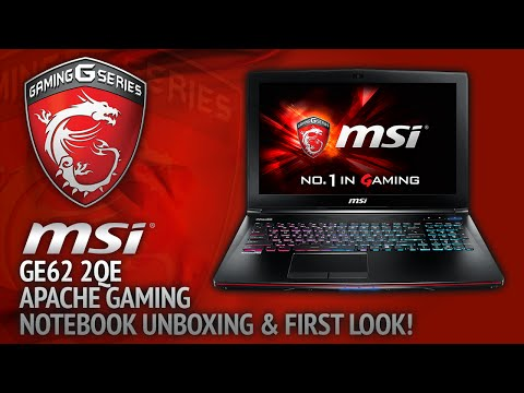 MSI GE62 2QE Apache Gaming Notebook Laptop  Unboxing & First Look!