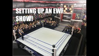 SETTING UP THE NEXT EWF SHOW! (Wrestling Figure Arena)