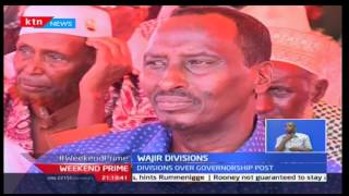 Negotiated Democracy: Wajir County divided over governorship post