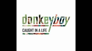Donkeyboy - Stereolife (HD)