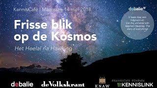 KennisCafé: Frisse Blik Op De Kosmos - Het Heelal Na Hawking