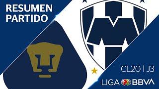 Resumen   Pumas vs Monterrey   Jornada 3 - CL 2020  - Liga BBVA MX