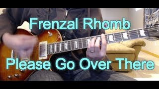 Frenzal Rhomb - Please Go Over There (Guitar Tab + Cover)