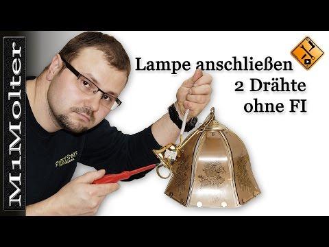 Lampe anschließen - 2 Drähte ohne FI ( klassische Nullung) von M1Molter