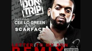 Don Trip - Letter To My Son Remix ft. Cee Lo Green & Scarface