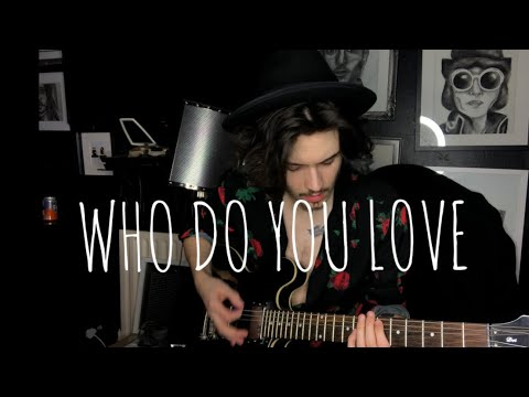 The Chainsmokers, 5 Seconds Of Summer - Who Do You Love (Guitar Cover) - Keiran Clay