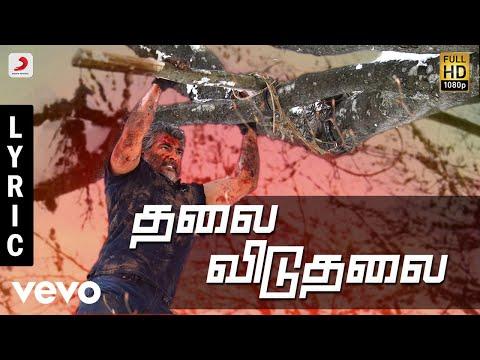 Download Vivegam - Thalai Viduthalai Tamil Lyric - Ajith Kumar | Anirudh | Siva HD Video