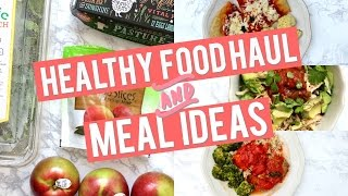 HEALTHY GROCERY HAUL + 5 Easy, Healthy Meal Ideas!