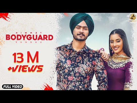 Bodyguard - Himmat Sandhu(Full Video)-New Punjabi Songs 2019-Latest Punjabi Song 2019-Folk Rakaat