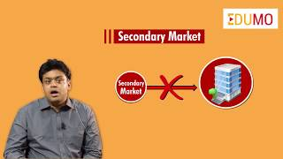 Primary Market and Secondary Market : Detailed Comparison With Examples