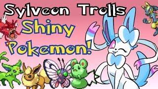 Sylveon Trolls Shiny Pokemon