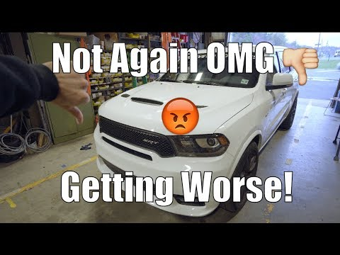 Never Saw This Coming! | Project Car | Issues Continue  2018 Dodge Durango SRT
