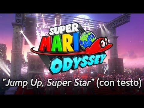 ", title : 'Super Mario Odyssey - ""Jump Up, Super Star"" (canzone + testo)'"