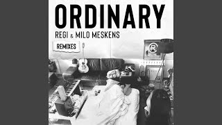 Ordinary (Jaxx & Vega Extended Remix)