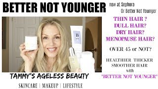 BETTER NOT YOUNGER | MENOPAUSE HAIR | THINNING HAIR | DULL HAIR #aginghair