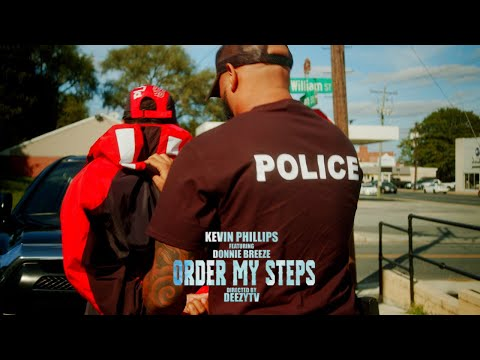 "Kevin Phillips ft. Donnie Breeze - ""Order My Steps"""