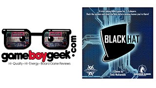 Black Hat Review with the Game Boy Geek