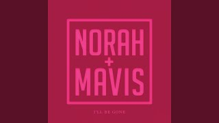 Kadr z teledysku I'll Be Gone tekst piosenki Norah Jones & Mavis Staples
