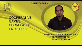 Lecture 31 : Cooperative Games: Correlated Equilibria