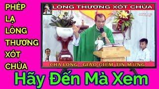 Phép Lạ Lòng Thương Xót Chúa 18.8.2019 | Bài Giảng Cha Long