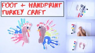 Handprint And Footprint Thanksgiving Turkey Craft Idea