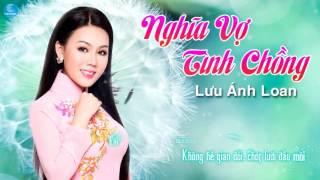 Nghĩa Vợ Tình Chồng   Lưu Ánh Loan