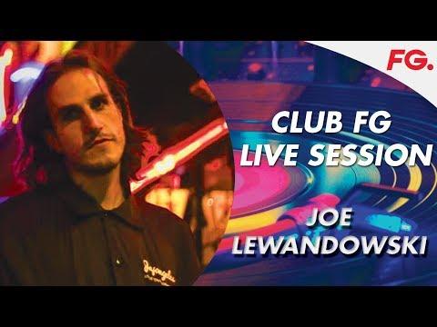 JOE LEWANDOWSKI   CLUB FG   LIVE DJ MIX   RADIO FG