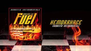 Fuel  - Hemorrhage (Acoustic Instrumental)