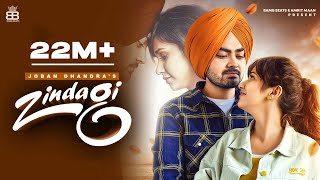 Zindagi (Hd Video) Joban Dhandra Ft Rumman Shahrukh | New Punjabi Songs 2021 | Latest Punjabi Songs