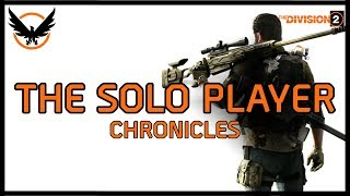 The Division 2 - Six Lessons From A Solo Player