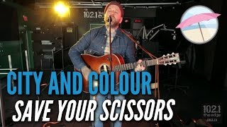 City And Colour - Save Your Scissors (Live At The Edge)