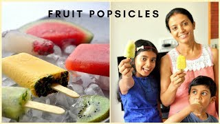 Homemade Fruit Popsicle | Easy and Healthy Popsicle (4 flavors)