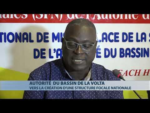 Vers la création dune structure focale nationale pour l'autorité du bassin de la Volta Vers la création dune structure focale nationale pour l'autorité du bassin de la Volta
