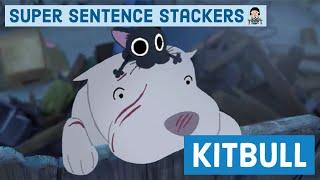 Super Sentence Stacking with Jane Considine - Kitbull - Writing Lesson