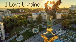 I Love Ukraine | Ukraine from a drone in 4K