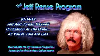 Jeff And Jordan Maxwell - Civilization At The Brink...All You're Told Are Lies