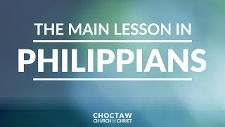 The Main Lesson in Philippians